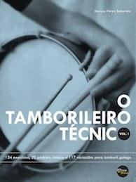 O Tamborileiro Técnico vol. I